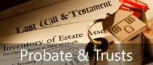 Probate & Trusts